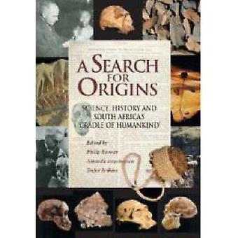 A Search for Origins - Science - History and South Africa's Cradle of