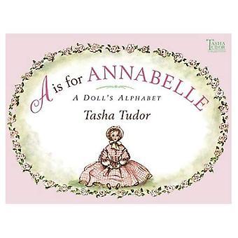 Hotellin Annabelle on: nukkekoti aakkoset (Tasha Tudor Collection)