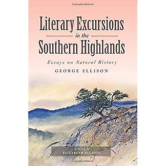 Literary Excursions in the Southern Highlands: Essays on Natural History