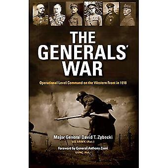 De guerre des généraux: Commandement du niveau opérationnel sur le Front occidental en 1918 (batailles du XXe siècle)