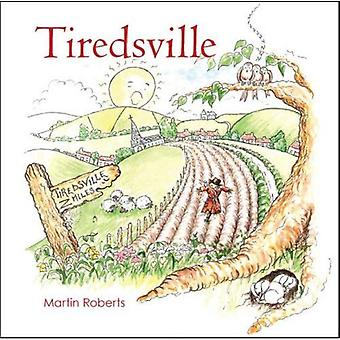Tiredsville