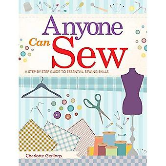 Anyone Can Sew: : A Step-by-Step Guide to Essential Sewing Skills