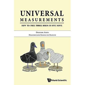 Les mensurations universelles: Comment libérer trois oiseaux en un coup