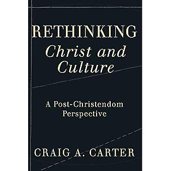 Ripensare il Cristo e cultura: una prospettiva post-cristianità