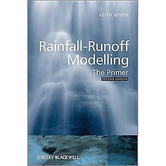 RainfallRunoff Modelling 2e by Beven
