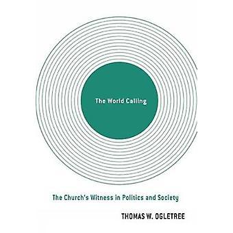 Maailma, jossa Churchs todistaja politiikassa ja yhteiskunnassa Ogletree & Thomas w.