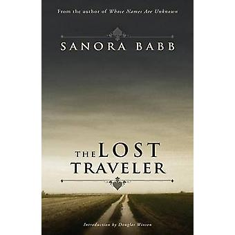 The Lost Traveler by Babb & Sanora