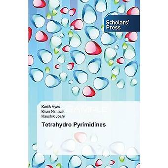 Pirimidine tetrahydro di Vyas Kartik