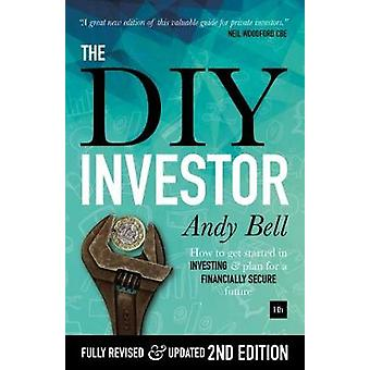 The DIY Investor - How to Take Control of Your Investments and Plan fo
