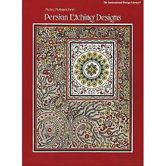 Persian Etching Designs by Mehry Motamen Reid - 9780880450614 Book
