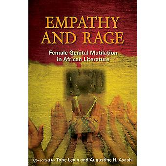 Empathy and Rage - Female Genital Mutilation in Creative Writing by To