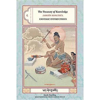 Treasury of Knowledge - Bk.8 - Pt. 4 - Esoteric Instructions by Jamgon