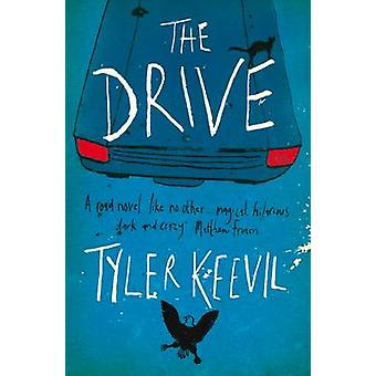 The Drive by Tyler Keevil - 9781908434319 Book