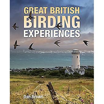 Great British Birding Experiences by Dan Brown - 9781921517754 Book