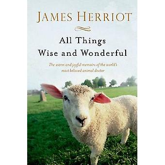 All Things Wise and Wonderful by James Herriot - 9781250063496 Book