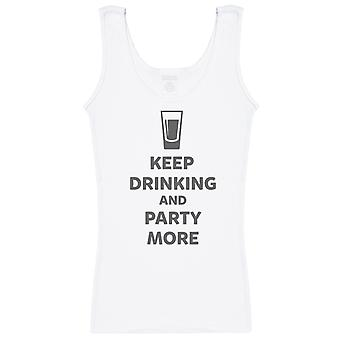 Keep Drinking And Party More - Womens Vest