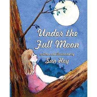 Under the Full Moon by Hoy & San