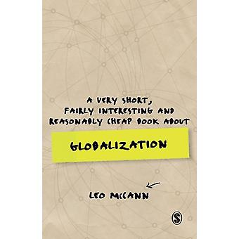 Very Short Fairly Interesting and Reasonably Cheap Book abo by Leo McCann