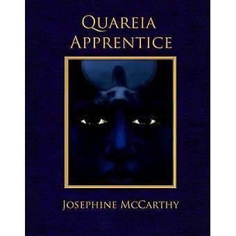 Quareia  The Apprentice by McCarthy & Josephine