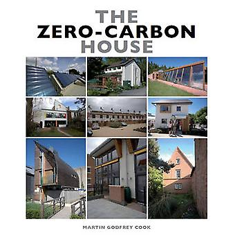 The ZeroCarbon House by Martin Godfrey Cook