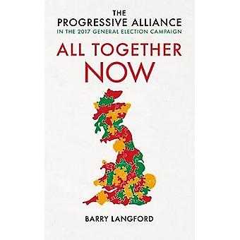 All Together Now by Langford & Barry