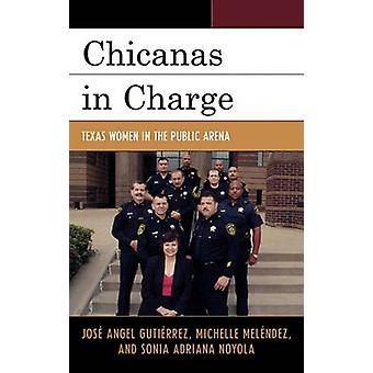 Chicanas in Charge by Jose Angel GutierrezMichelle MelendezSonia A. Noyola