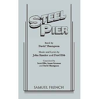 Steel Pier by Thompson & David
