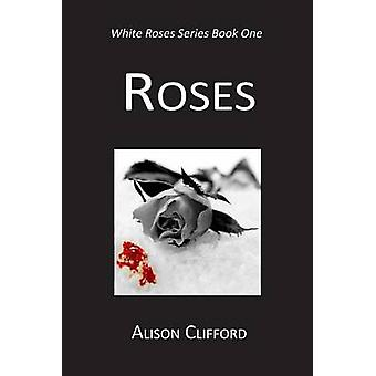 Roses by Clifford & Alison