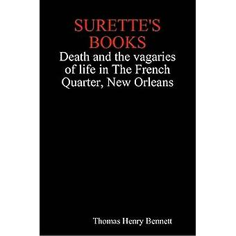 Surettes Books Death and the Vagaries of Life in the French Quarter New Orleans by Bennett & Thomas Henry