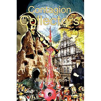 Contagion Collectors by McPherson & Jim