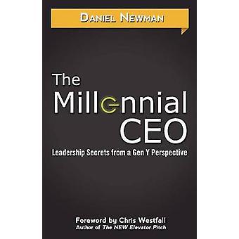The Millennial CEO by Newman & Daniel