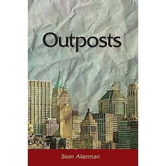Outposts by Akerman & Sean