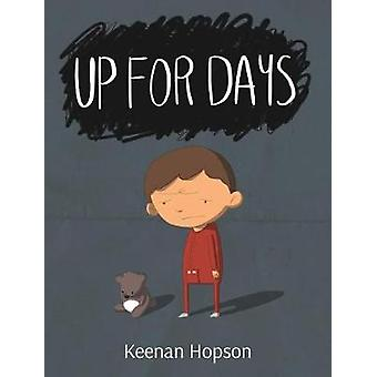 Up For Days by Hopson & Keenan A