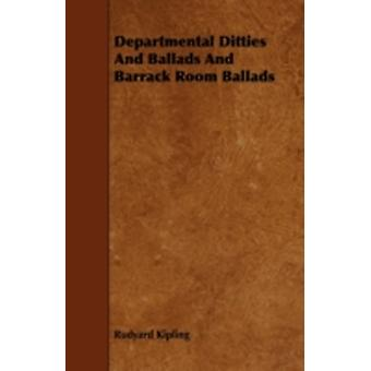 Departmental Ditties And Ballads And Barrack Room Ballads by Kipling & Rudyard