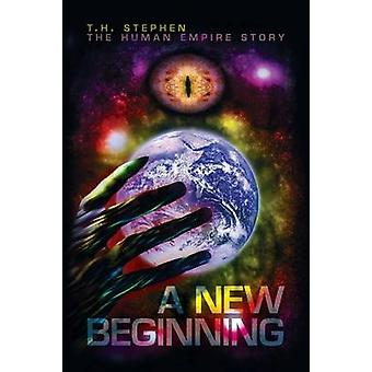 A New Beginning by Stephen & T.H.
