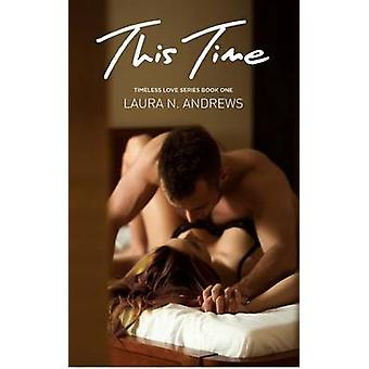 This Time by Andrews & Laura N.