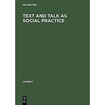 Text and talk as social practice by De Gruyter
