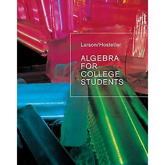 Algebra for College Students by Ron Larson - 9780618388455 Book