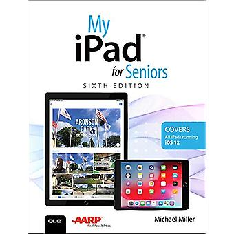 My iPad for Seniors by Michael Miller - 9780789760326 Book