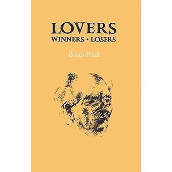 Lovers (Winners and Losers) by Brian Friel - 9780904011647 Book