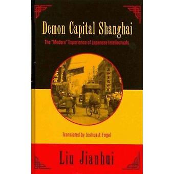 Demon Capital Shanghai - The  -Modern - Experience of Japanese Intellect