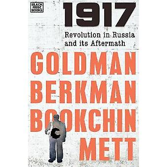 1917 - Revolution in Russia and its Aftermath by Emma Goldman - 97815