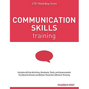 Communication Skills Training by Maureen Orey - 9781562869656 Book