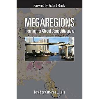Paese - pianificazione per una competitività globale di Catherine L. Ross