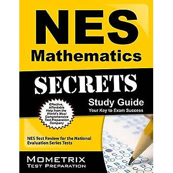 NES Mathematics Secrets Study Guide - NES Test Review for the National