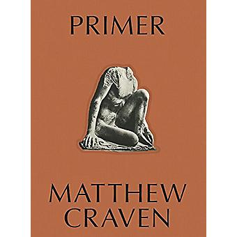 PRIMER by Matthew Craven - 9781944860189 Book