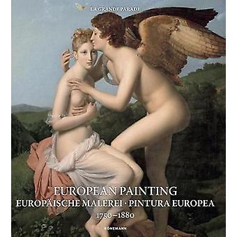 European Painting 1750-1880 by Daniel Kiecol - 9783741921421 Book
