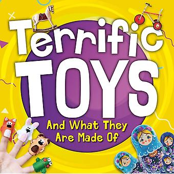 Terrific Toys and What They Are Made Of by William Anthony