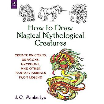 How to Draw Magical Mythological Creatures - Create Unicorns - Dragons