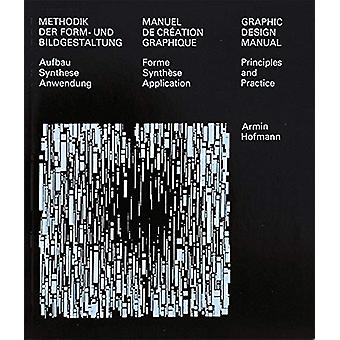 Graphic Design Manual - Principles and Practice by Armin Hofmann - 978